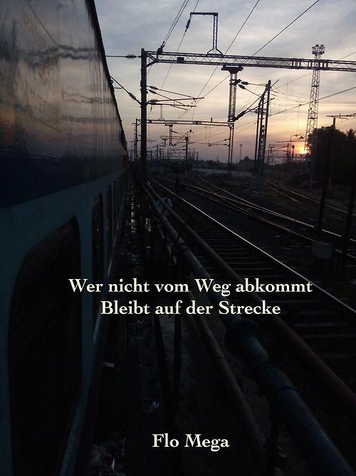 wer nicht vom weg abkommt, bleibt auf der strecke. / Flo Mega #musik #text #inspiration