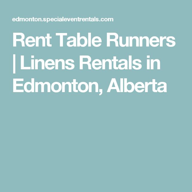 Rent Table Runners | Linens Rentals in Edmonton, Alberta