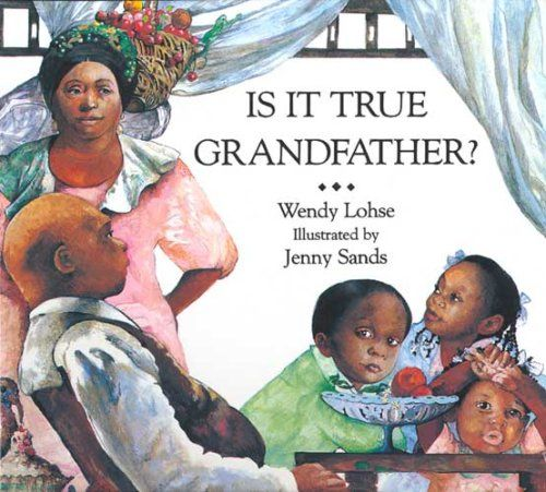 31 best night noises mem fox images on pinterest picture books is it true grandfather by wendy lohse publicscrutiny Image collections