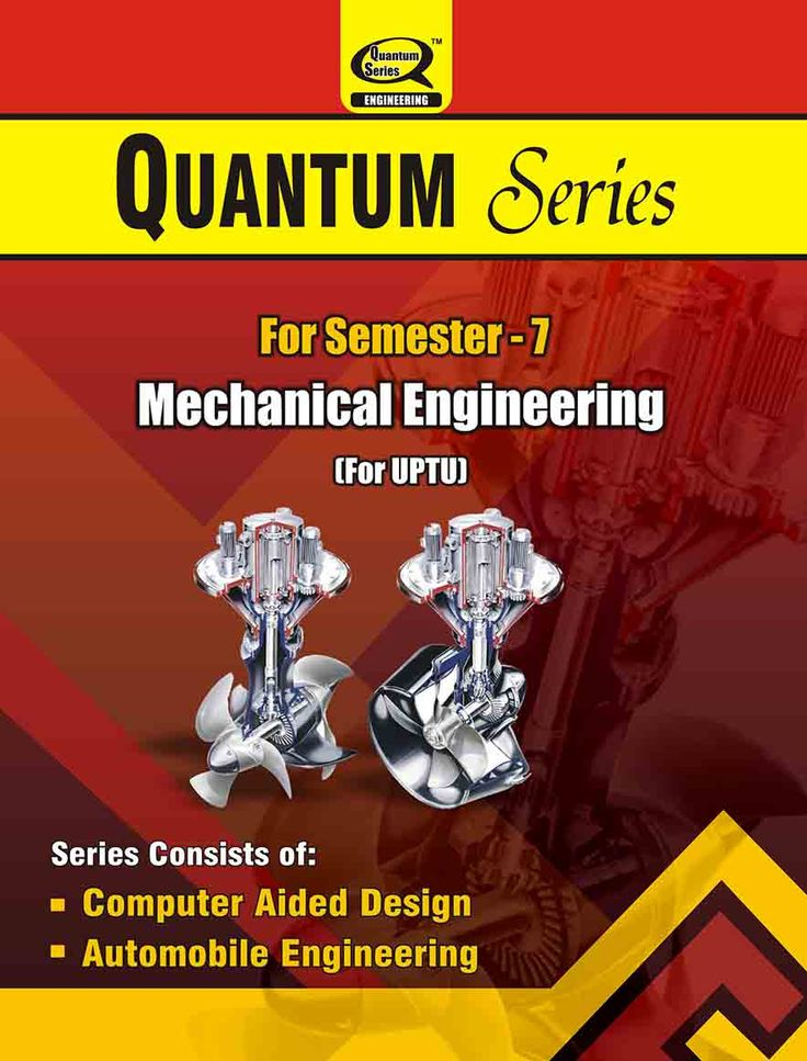 Quantum Series offers Mechanical Engineering books with unique syllabus for UPTU students of 7-Semester.