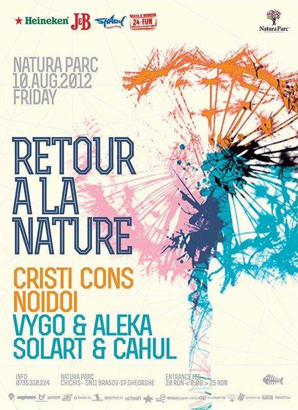 Retour a la Nature / Nature Calls 5  Vineri 10 august