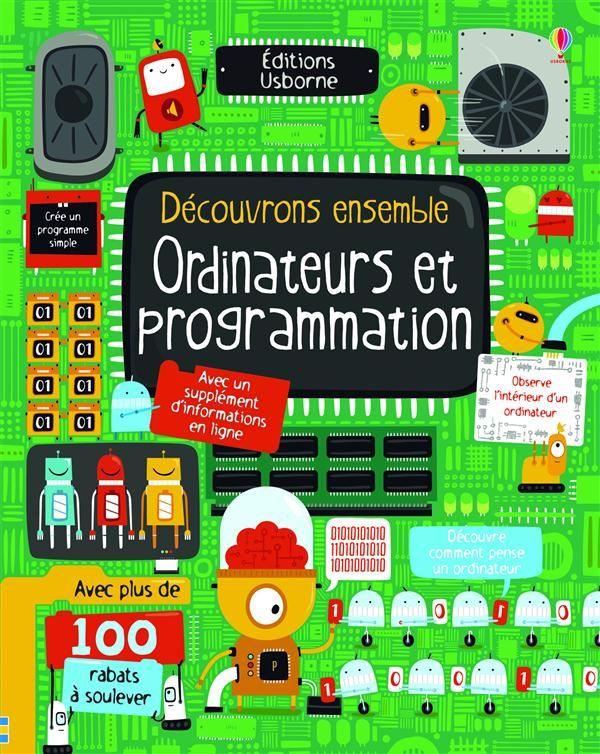 Découvrons ensemble ; ordinateurs et programmation Rosie Dickins Usborne Grand format Vivement Dimanche LYON