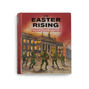Easter Rising pop-up book €18.99  A wonderful and fun educational book for kids, this book tells the story of 1916 through the eyes of a young Dublin boy.