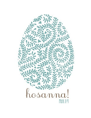 Free Hosanna! Easter Printables