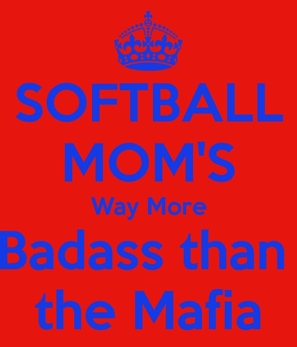 SOFTBALL MOMS Way More Badass than  the Mafia