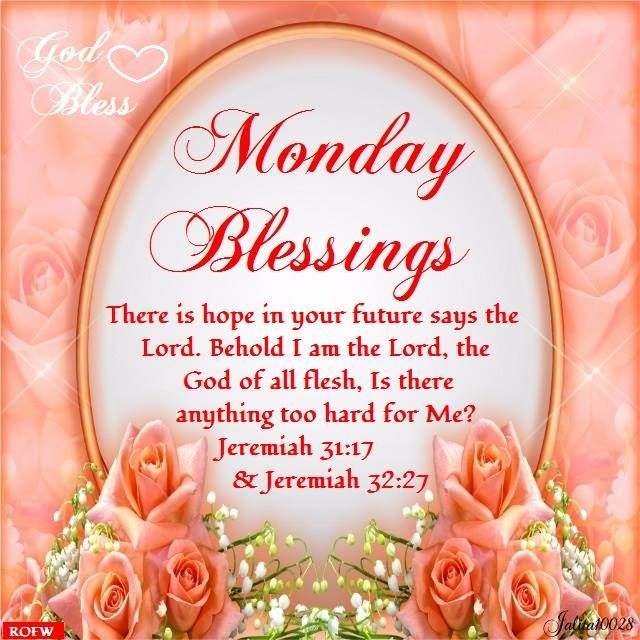 343 best monday blessings images on pinterest monday blessings 343 best monday blessings images on pinterest monday blessings mondays and morning blessings m4hsunfo Image collections