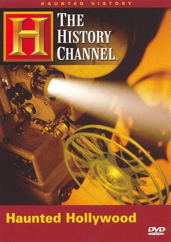The History Channel: Haunted History of Hollywood [DVD]
