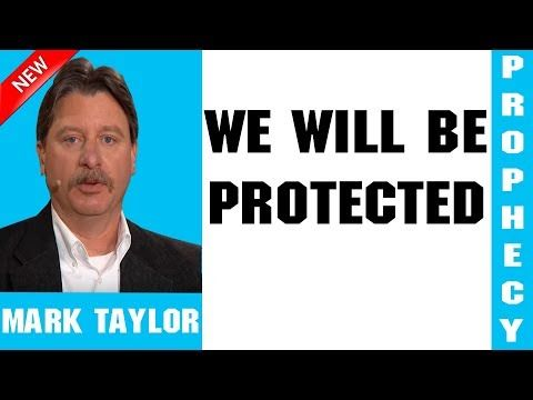 Mark Taylor Prophecy Update (01/10/2019) — WE WILL BE
