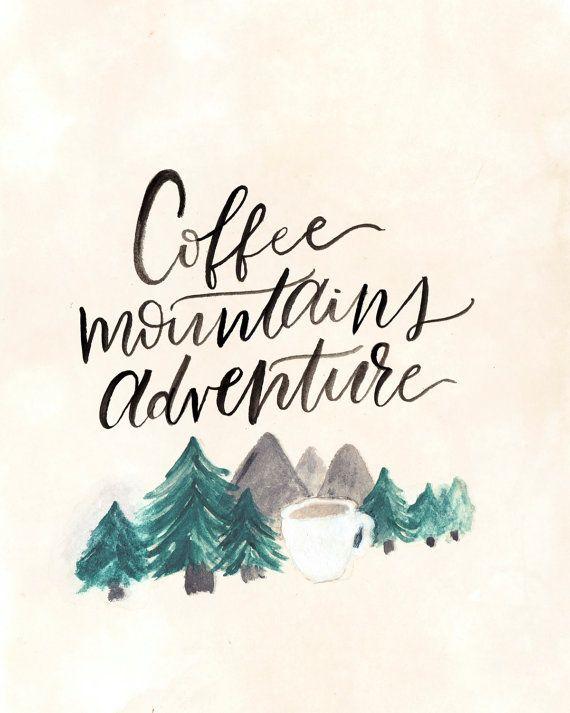 Coffee Mountains Adventure Watercolor Art Print by adventureandthewild