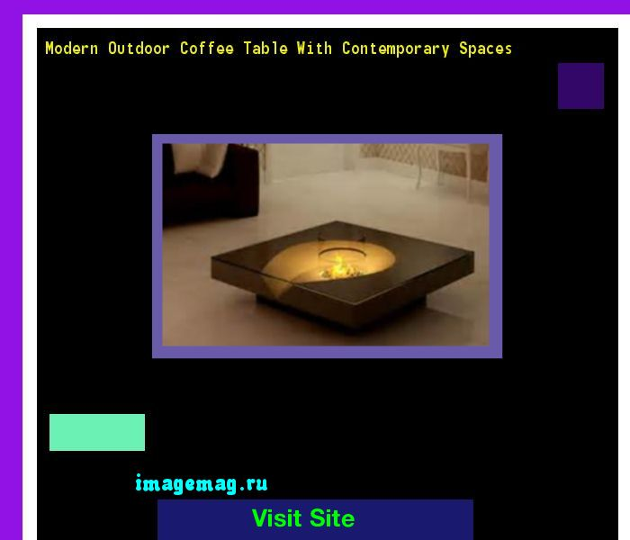 Modern Outdoor Coffee Table With Contemporary Spaces 134332 - The Best Image Search