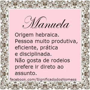 Significado do nome Manuela | Significado dos Nomes