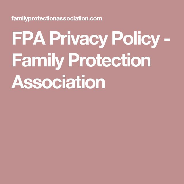 FPA Privacy Policy - Family Protection Association