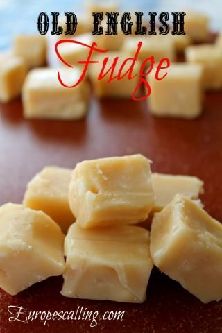 Old English Fudge / europescalling.com A delicious sweet treat made from milk, butter and sugar and comes in all kind of forms. This recipes has white chocolate added to it, which is one of many variations to Old English Fudge.
