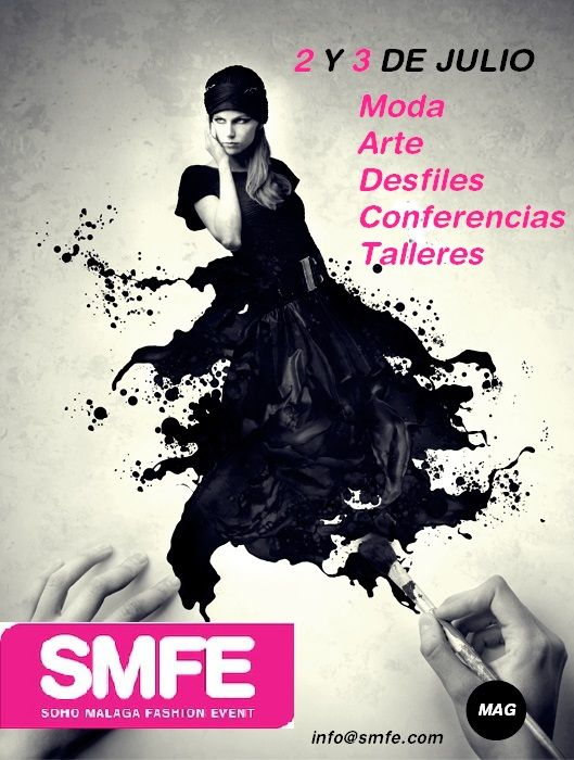 Cartel SMFE 2 y 3 de Julio 2015. #Arte #Moda #pasarela #diseñadores #emergentes #Málaga
