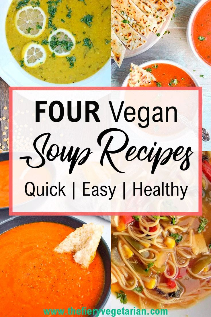 4 Easy Vegan Soup Recipes Vegan Soup Recipes Easy Vegan Soup Winter Soup Recipe