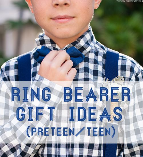 Ring Bearer Gift Ideas For Preteen Teenager Brianna Asks What Should We Give Our Who Will Be 13 Years Old At Wedding