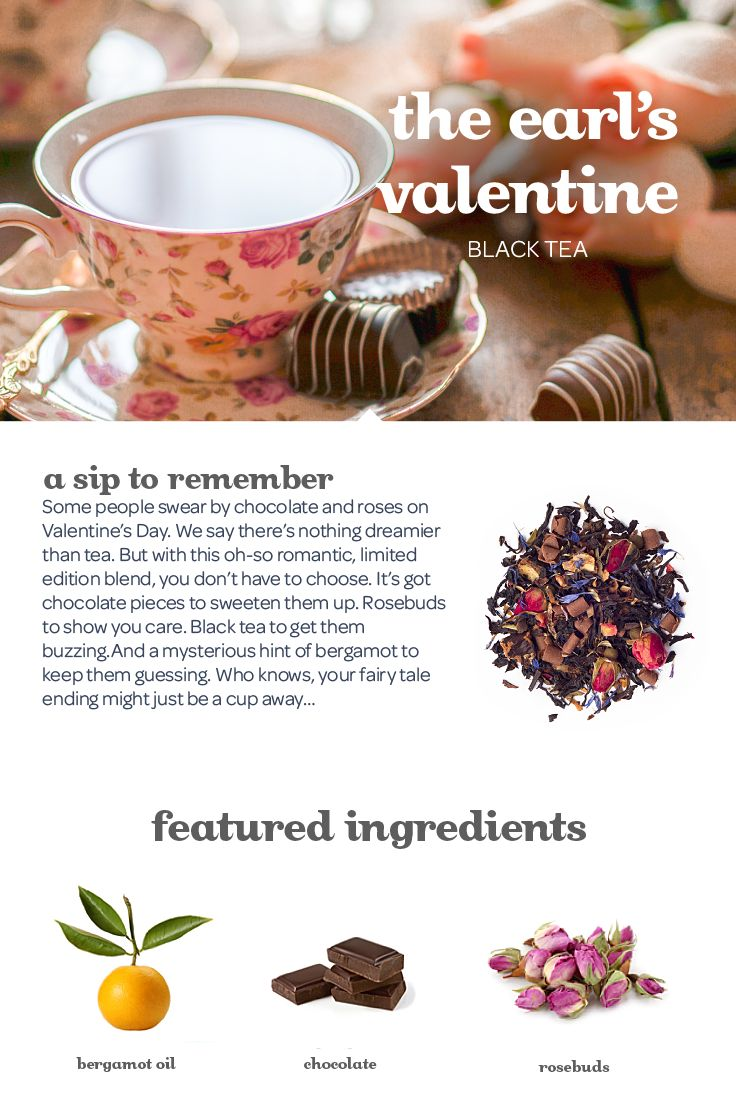 There's nothing dreamier than a sweet, lightly floral tea with chocolate and rose buds.
