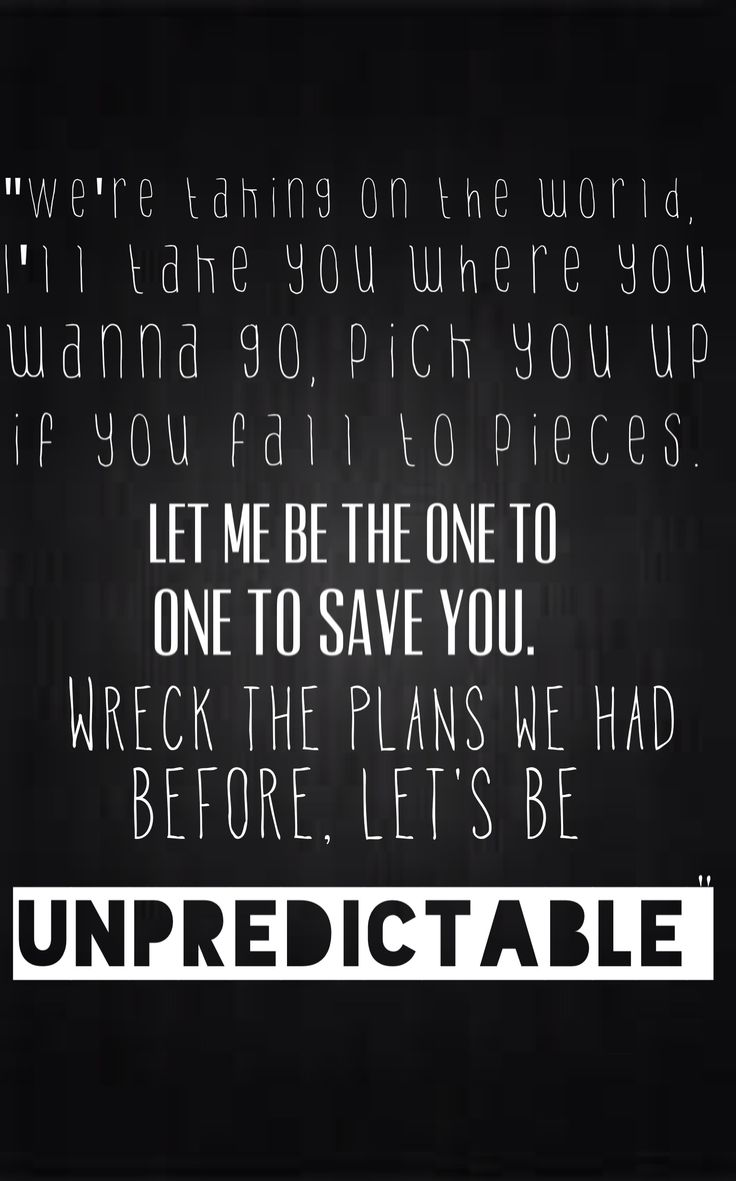 5SOS lyrics Unpredictable ❤❤❤ THIS IS PROB MY FAVE SONG! I love it you guys!<3 @Michael Dussert Dussert Dussert Clifford @Calum Paton Paton Paton Hood @Luke Eshleman Eshleman Eshleman Hemmings @Ashton Jenkins Jenkins Jenkins Irwin