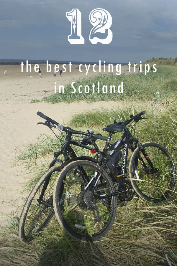 Best Cycling Routes In Scotland Our Top 12 Cycling Trips Stunning Outdoors In 2020 Cycling Trips Scotland Road Trip Cycling Route