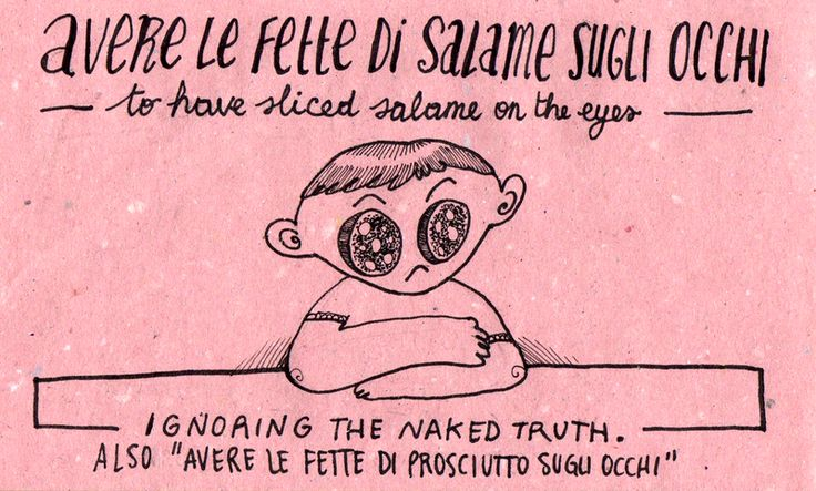 Learning Italian Language ~ Avere le fette di salame sugli occhi