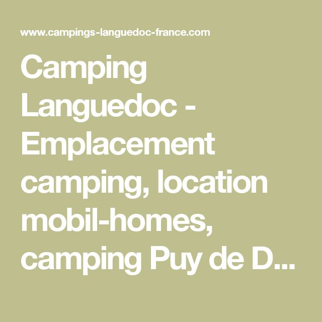 Camping Languedoc   - Emplacement camping, location mobil-homes, camping Puy de Dôme camping Allier camping Haute Loire, Cantal