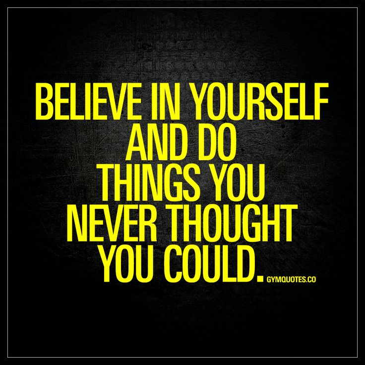 """Believe in yourself and do things you never thought you could."" - This quote is true both in the gym and in life. You gotta believe in yourself in order to accomplish truly great things in the gym and in life! #motivational #gymquotes #believeinyourself #fitnessmotivation #gyminspiration"