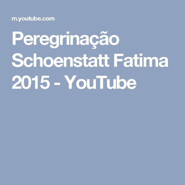 Peregrinação Schoenstatt Fatima 2015 - YouTube