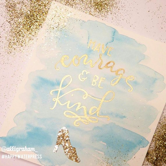Have Courage and Be Kind Watercolor Painting by HappyWaterPress: