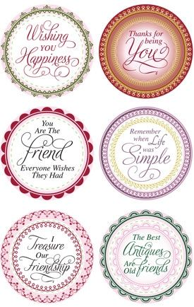 """Old Friends Set *ON SALE* Our Price $15.95.  SALE PRICE $10.00 Do you ever need a really special sentiment for a card for someone you have been close friends with for a long time or maybe a newer friend who has become special to you??   The Old Friends set by JustRite is the set for you!  Six great sentiments with interchangeable borders.   These centers would look really great with Grandma's Doilies too!   Ribbed backing.  Centers are about 1 1/2"""" diameter with 2 1/8"""" borders."""
