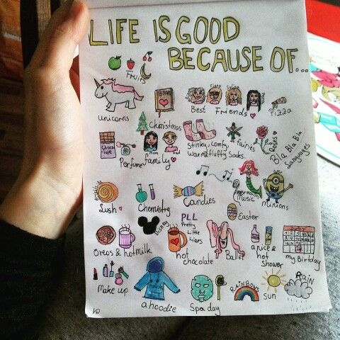 LIFE IS GOOD BECAUSE OF....