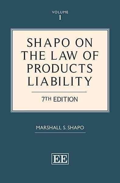Shapo on the Law of Products Liability