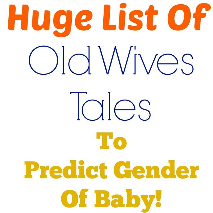 Old Wives Tales to predict baby gender!!! Lots of great ones to try out and see if it is correct!
