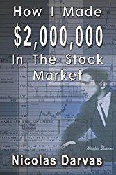 Inspirierende Erfahrungen von Nicolas Darvas auf seinem Weg zu $2.000.000 im Aktienmarkt. Absolute Empfehlung!