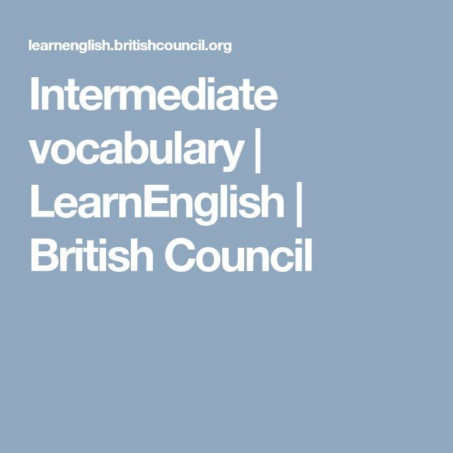 Intermediate to upper intermediate British council