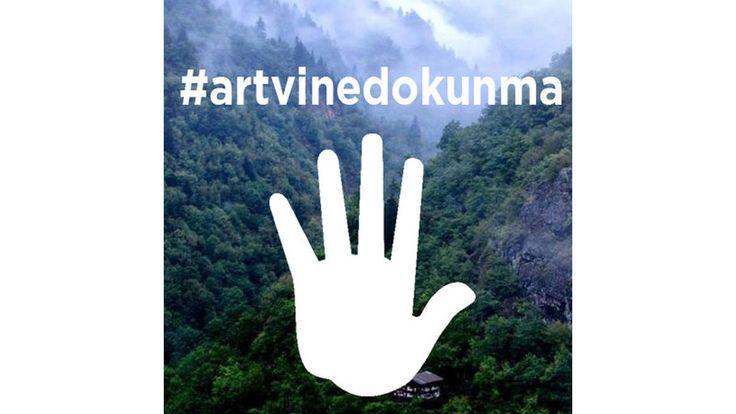 Kampanya · #ArtvineDokunma bizim altınımız doğadır #CerattepeDireniyor · Change.org