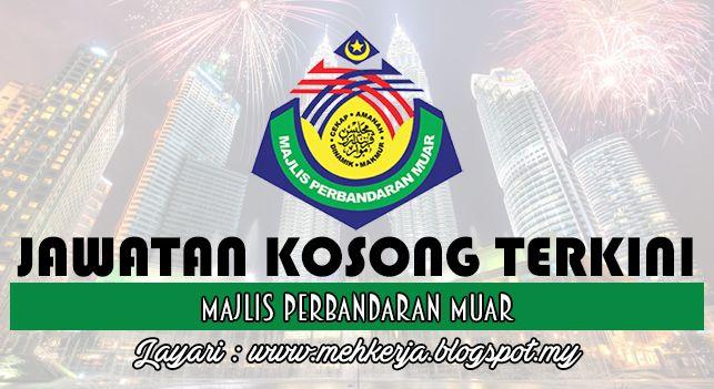 Jawatan Kosong di Majlis Perbandaran Muar - 23 Okt 2016   Permohonan adalah dipelawa daripada Warganegara Malaysia (Keutamaan kepada rakyat Negeri Johor) berumur tidak kurang 18 tahun pada tarikh tutup iklan jawatan dan berkelayakan untuk mengisi jawatan berikut;  Jawatan Kosong Terkini 2016diMajlis Perbandaran Muar  Jawatan:  1.PEGAWAI KHIDMAT PELANGGAN N19  Syarat Lantikan: Calon bagi lantikan hendaklah memiliki kelayakan seperti berikut :- a) warganegara Malaysia; b) berumur tidak kurang…
