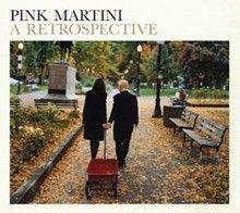 Pink Martini – A retrspective