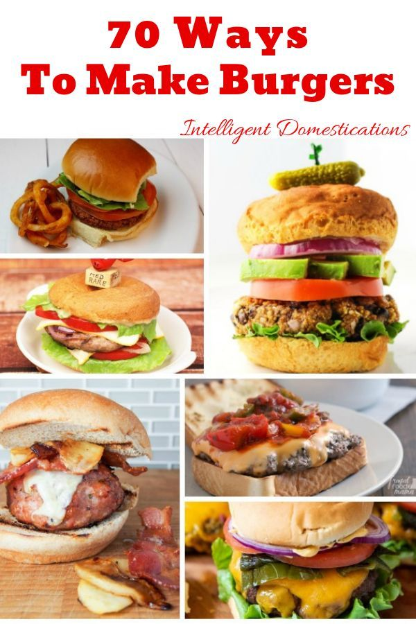 70 Burger Recipes Plus A Giveaway Easy Chicken Burger Recipe