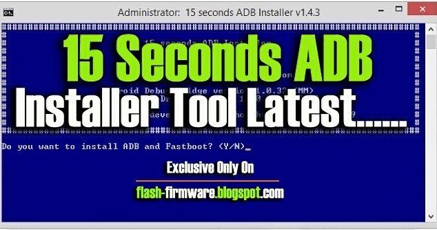 TÉLÉCHARGER 15 SECONDS ADB INSTALLER V1.4.3 GRATUIT