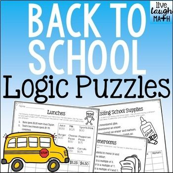 Three Back to School Math Logic Puzzles: Start your school year practicing critical thinking and reasoning skills. Use as a back to school activity for early finishers, a cooperative learning activity, or a math center. Math Skills: -Logic only (first puzzle) -Multiples and Prime Numbers (second puzzle) -Add and Subtract Money (third puzzle) More Logic Puzzles and Enrichment: Logic Puzzles for...