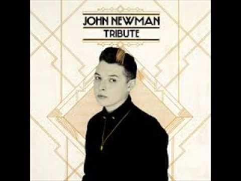 john newman tribute full album deluxe youtube
