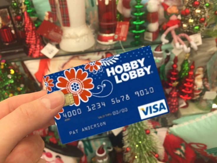 Sign up for a Hobby Lobby Visa Rewards Card and get 5% back on your purchases.