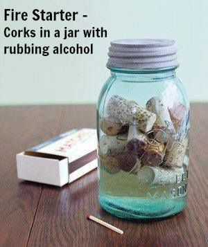 Fire Starter - Corks in a jar with rubbing alcohol, toss a couple in under kindling, light fire. Great for Camping -I've never seen such a pretty way of starting a fire! For all my my glamping friends out there! ;D