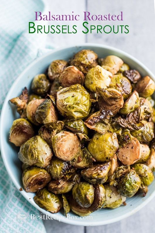 Balsamic Roasted Brussels Sprouts Recipe for Holidays and Everyday | Best Recipe…   – Food Food Food