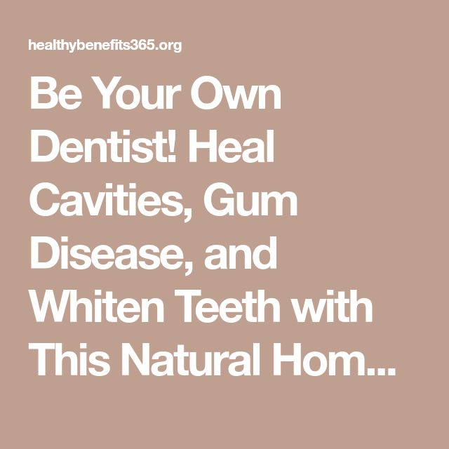 how to stop a cavity naturally