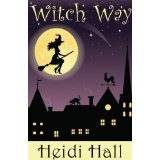 Witch Way (Part One) (The Mystic Series) (Kindle Edition)By Heidi Hall
