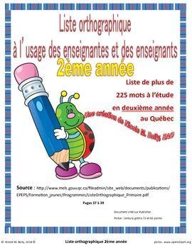 Plus de 225 mots de vocabulaire, joliment illustrés. Conforme à la liste du Ministère de l'Éducation du Québec ''Deuxième année''  Matériel indispensable pour votre salle de classe. Ceci est complémentaire à la liste de 1re année. Pour avoir le tout, il vous faut vous procurer les 2 documents.
