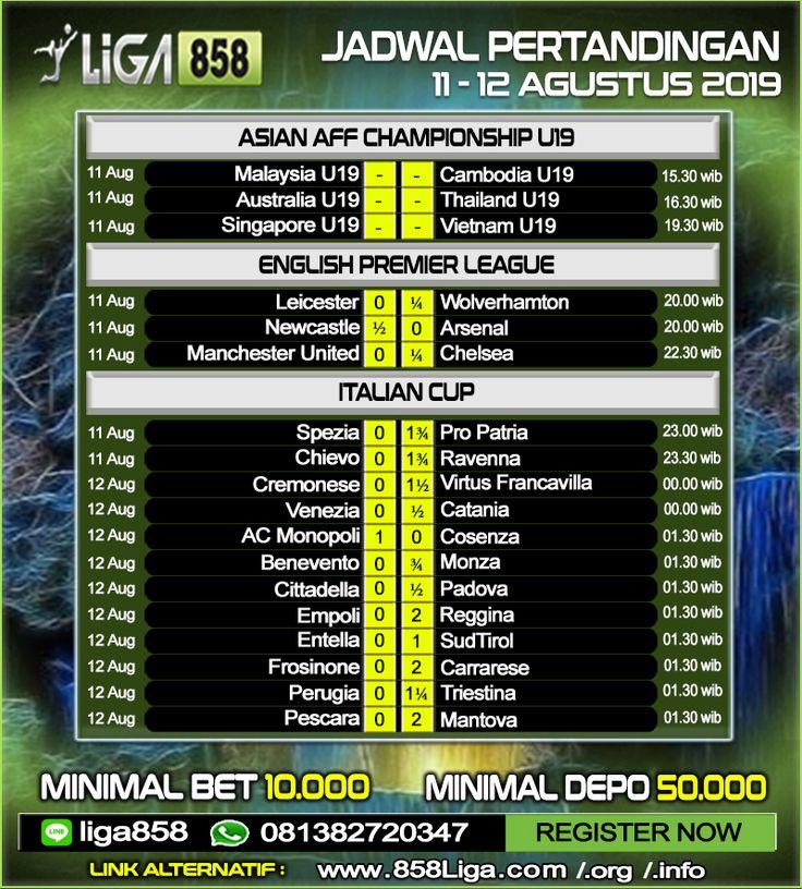 Jadwal Pertandingan Sepak Bola 11 12 Aug 2019
