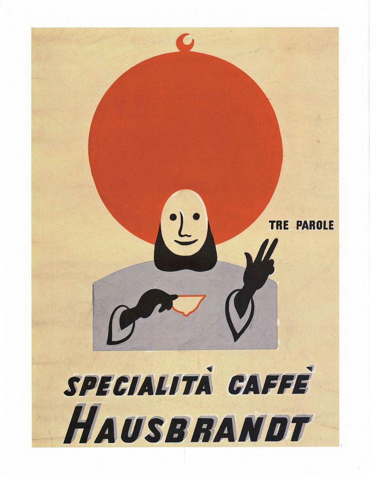 Tre Parole: Specialità Caffè Hausbrandt: pubblicità storica. Historic Hausbrandt Coffee advertising