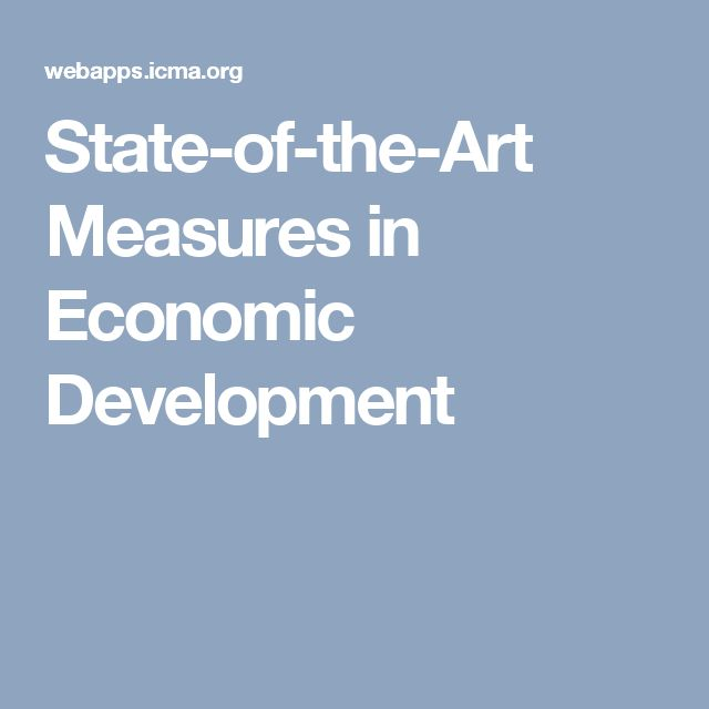 State-of-the-Art Measures in Economic Development
